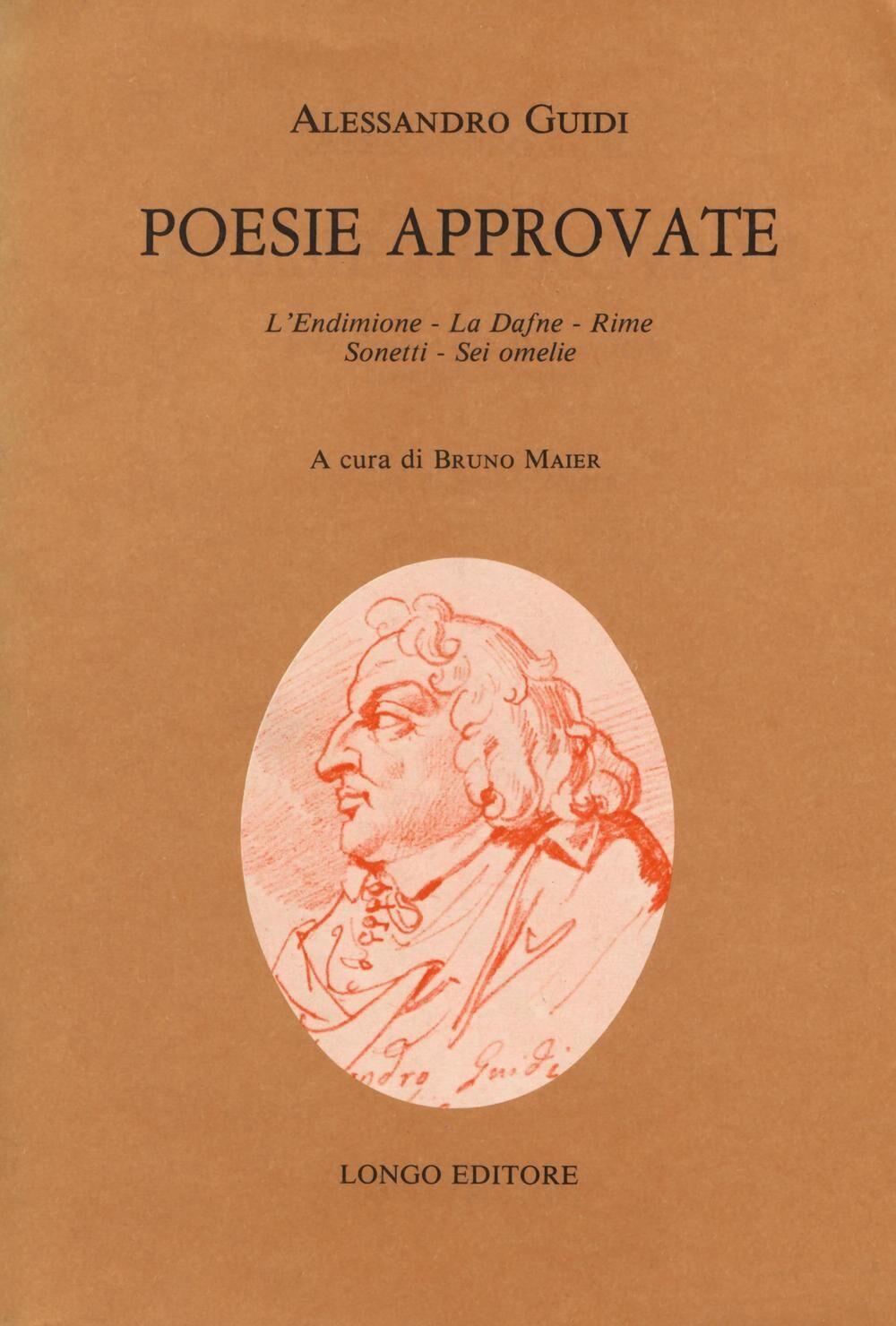 Poesie approvate: L'Endimione-La Dafne-Rime-Sonetti-Sei omelie