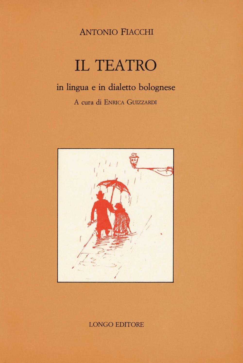 Il teatro in lingua e in dialetto bolognese
