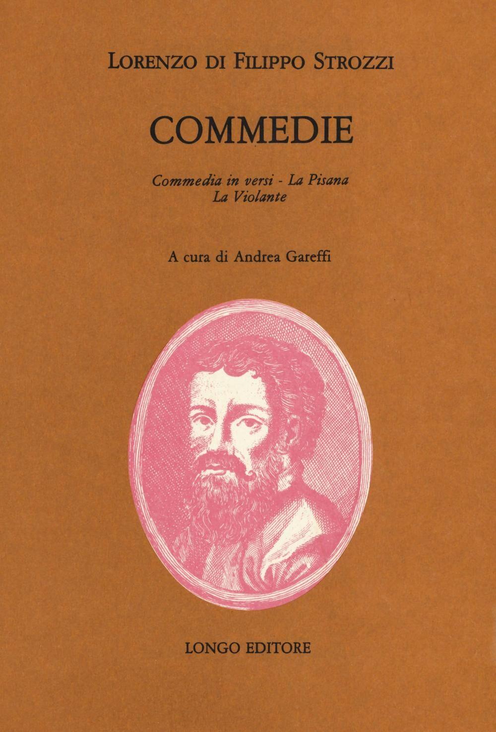 Commedie: commedia in versi, La Pisana, La Violante