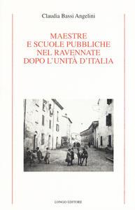 Maestre e scuole pubbliche nel ravennate dopo l'Unità d'Italia