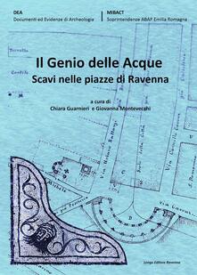 Secchiarapita.it Il genio delle acque. Scavi nelle piazze di Ravenna Image