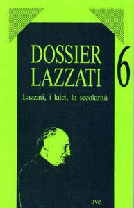 Lazzati, i laici, la secolarità