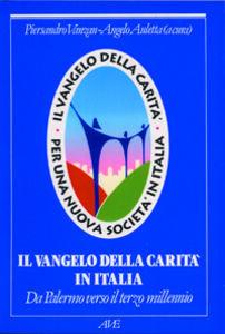 Il Vangelo della carità in Italia. Da Palermo verso il terzo millennio