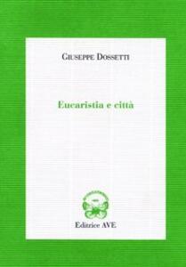 Eucaristia e città