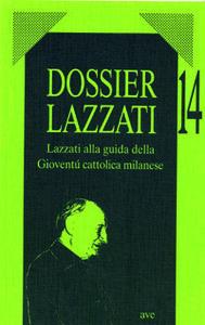 Lazzati alla guida della gioventù cattolica milanese