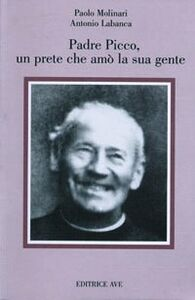 Padre Picco, un prete che amò la sua gente