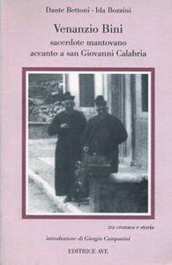 Venanzio Bini. Sacerdote mantovano accanto a San Giovanni Calabria