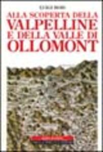 Alla scoperta della Valpelline e della valle di Ollomont
