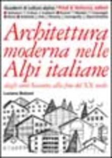 Osteriacasadimare.it Architettura moderna nelle Alpi italiane dagli anni Sessanta alla fine del XX secolo Image