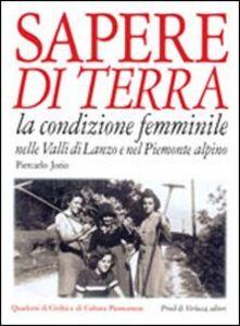 Sapere di terra. La condizione femminile nelle valli di Lanzo e nel Piemonte alpino