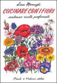 Camfeed.it Cucinare con i fiori. Centouno ricette profumate Image