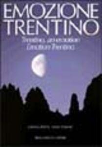 Emozione Trentino. Ediz. trilingue