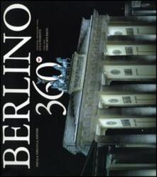 Grandtoureventi.it Berlino 360°. Ediz. italiana, inglese, tedesca Image