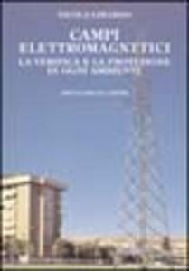Campi elettromagnetici. La verifica e la protezione in ogni ambiente