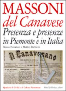 Massoni del canavese. Presenza e presenze in Piemonte e in Italia