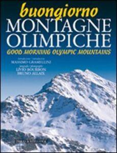Buongiorno montagne olimpiche-Good morning mountains of 2006