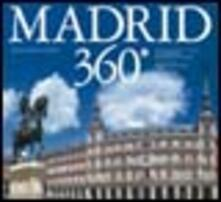 Squillogame.it Madrid 360°. Ediz. italiana, spagnola e inglese Image