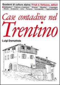 Case contadine del Trentino