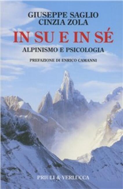 In su e in sé. Alpinismo e psicologia - Giuseppe Saglio,Cinzia Zola - copertina