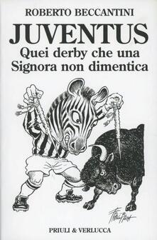 Secchiarapita.it Juventus. Quei derby che una signora non dimentica Image