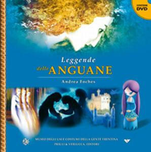 Leggende delle Anguane. Con DVD