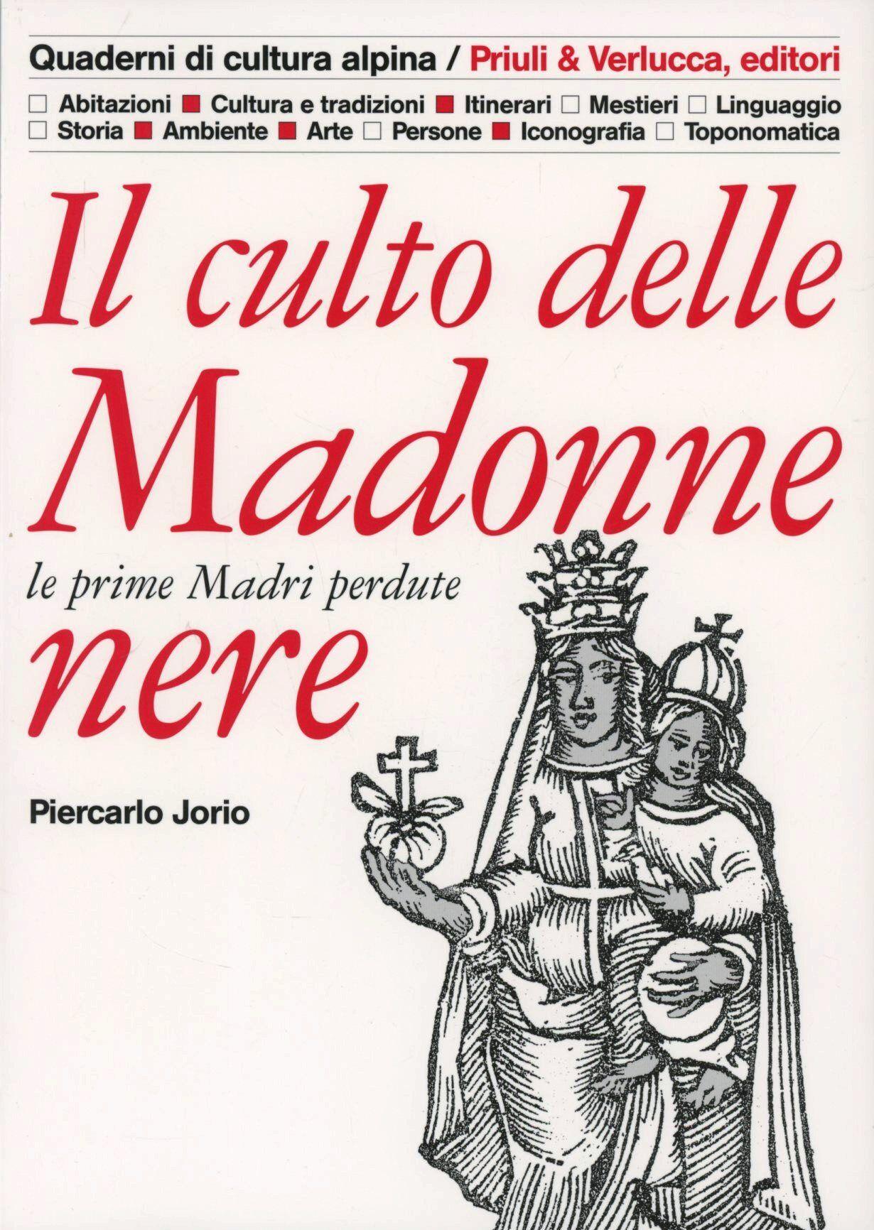 Il culto delle Madonne nere. Le prime madri perdute