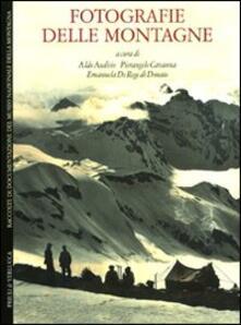 Daddyswing.es Fotografie delle montagne. Raccolte di documentazione del Museo Nazionale della Montagna. Ediz. italiana e inglese Image