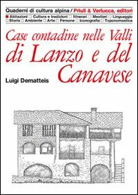 Case contadine nelle valli di Lanzo e del Canavese