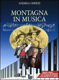 Montagna in musica. Con 2 CD Audio