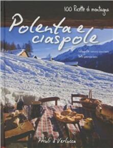 Polenta e ciaspole. 100 ricette di montagna.pdf