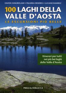 Milanospringparade.it 100 laghi della Valle d'Aosta. Le escursioni più belle Image