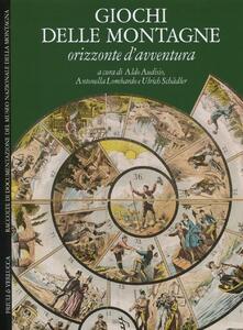 Libro Giochi delle montagne. Orizzonte d'avventura. Ediz. italiana e inglese