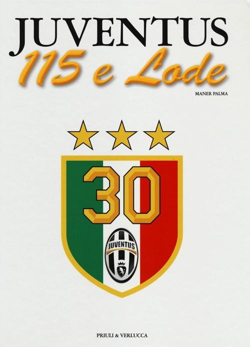 Image of Juventus 115 e lode