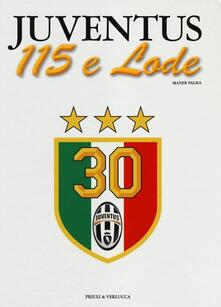 Juventus 115 e lode - Palma Maner - copertina