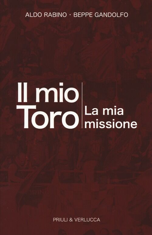 Il mio Toro. La mia missione