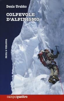 Listadelpopolo.it Colpevole d'alpinismo Image