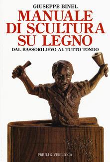 Writersfactory.it Manuale di scultura su legno. Dal bassorilievo al tutto tondo Image