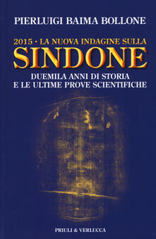 Steamcon.it 2015. La nuova indagine sulla Sindone. Duemila anni di storia e le ultime prove scientifiche Image