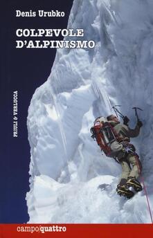 Ilmeglio-delweb.it Colpevole d'alpinismo Image