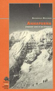 Annapurna. Cinquant'anni di un ottomila