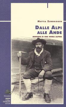 Dalle Alpi alle Ande. Memorie di una guida alpina.pdf