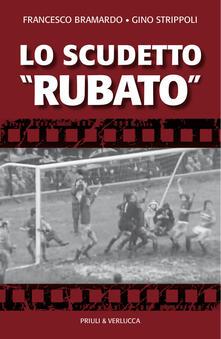 Lo scudetto «rubato» - Gino Strippoli - copertina