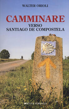 Fondazionesergioperlamusica.it Camminare verso Santiago de Compostela Image