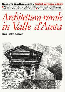 Filmarelalterita.it Architettura rurale in Valle d'Aosta. Ediz. illustrata Image