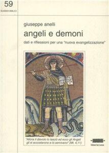 Angeli e demoni. Dati e riflessioni per una «Nuova evangelizzazione»