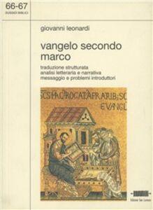 Vangelo secondo Marco. Traduzione strutturata. Analisi letteraria e narrativa
