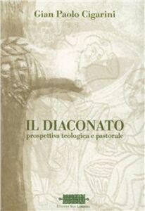 Il diaconato. Prospettiva teologica e pastorale