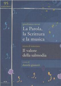 La parola, la scrittura e la musica