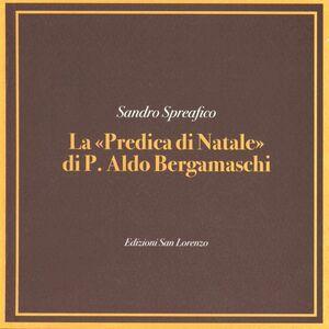 Predica di Natale di p. Aldo Bergamaschi