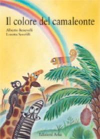 Il Il colore del camaleonte - Serofilli Loretta Benevelli Alberto - wuz.it